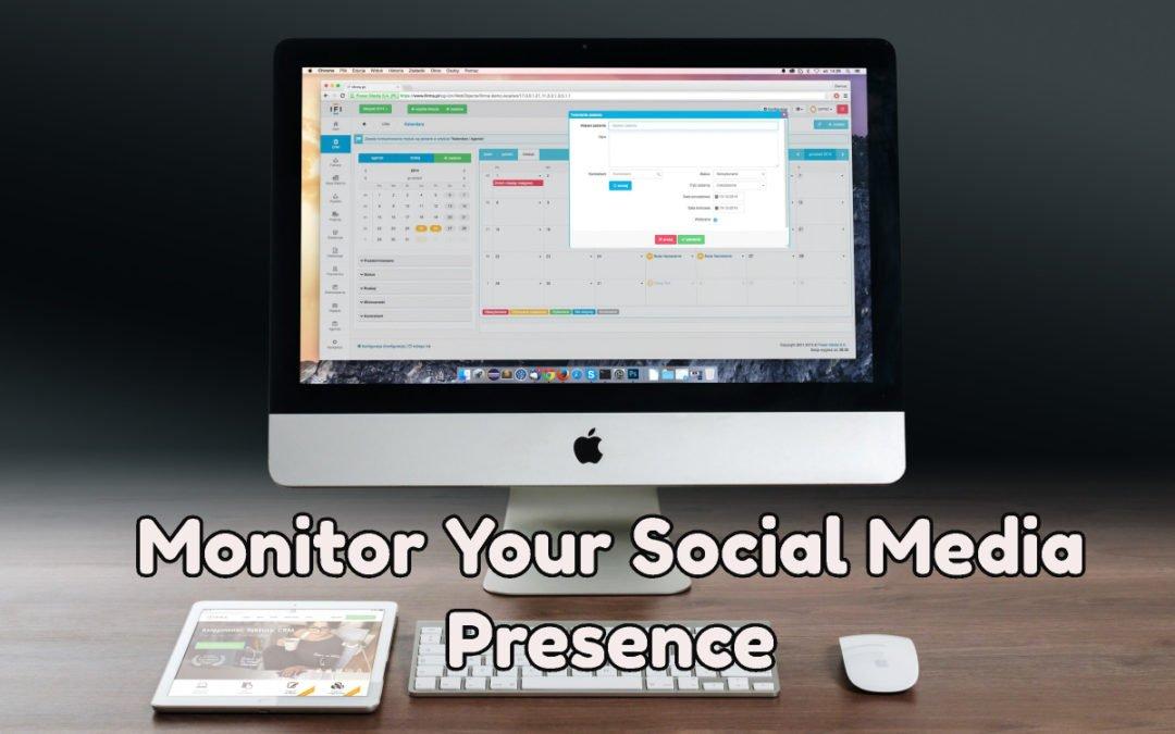 Monitor Your Social Media Presence